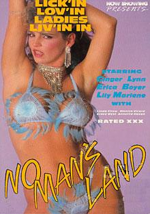 No Man's Land (1986) - Lipstik, Lesbian Lick'in...Lov'in...Ladies...Liv'in in No Man's Land